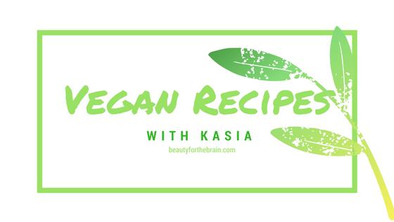 Vegan Recipes with Kasia